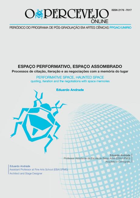 ESPAÇO PERFORMATIVO, ESPAÇO ASSOMBRADO:  PROCESSOS DE CITAÇÃO, ITERAÇÃO E AS NEGOCIAÇÕES COM A MEMÓRIA DO LUGAR
