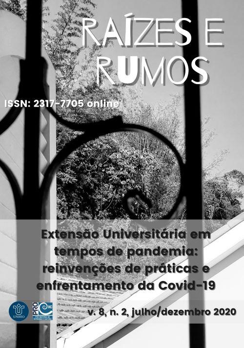 Visualizar v. 8 n. 2 (2020): Extensão Universitária em tempos de pandemia: reinvenções de práticas e enfrentamento da Covid-19